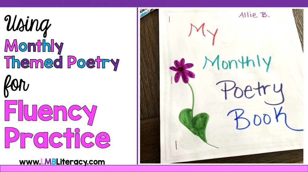 Using monthly themed poetry for fluency practice